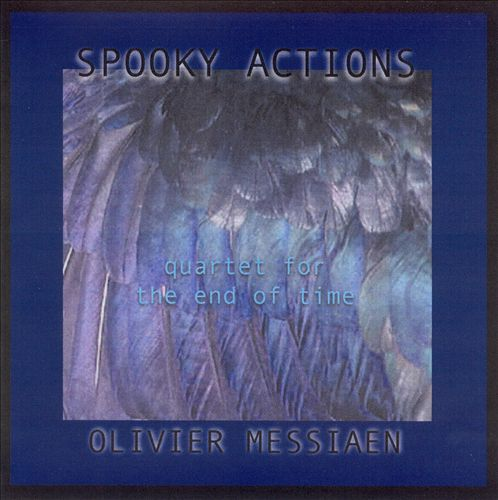 Olivier Messiaen: Quartet for the End of Time