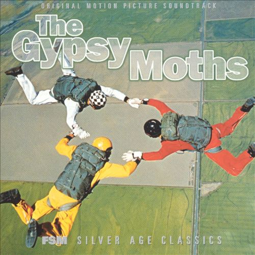 The Gypsy Moths [Original Motion Picture Soundtrack]