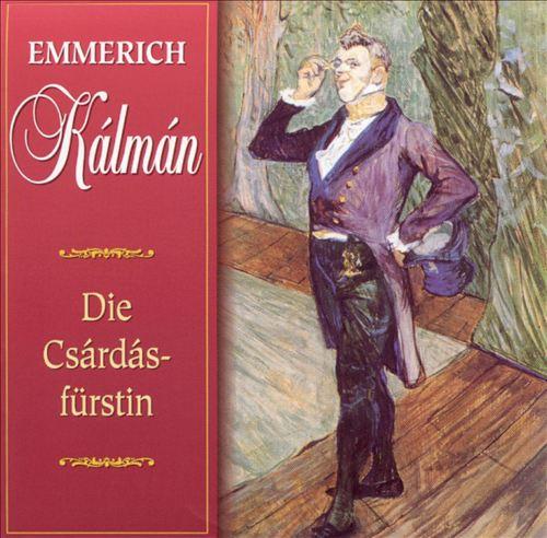 Kálmán: Die Csárdásfürstin (Highlights)