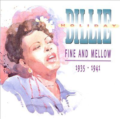 Fine & Mellow: 1935-1941
