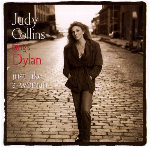 Judy Collins Sings Dylan: Just Like a Woman