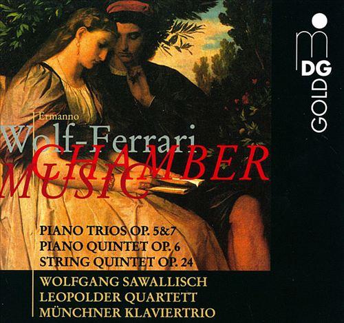 Wolf-Ferrari: Chamber Music