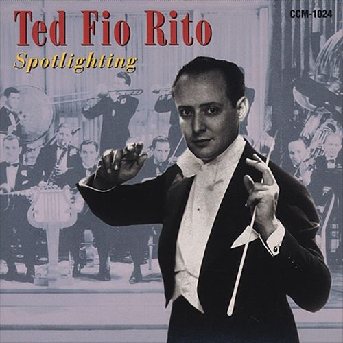 Spotlighting the Ted Fio Rito Orchestra