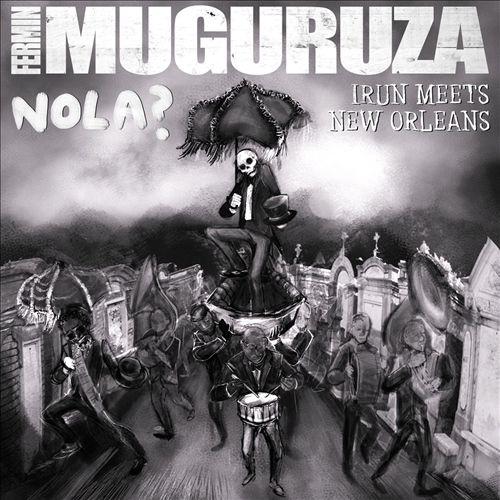 Nola? Irun Meets New Orleans