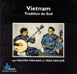 Vietnam: Tradition du Sud