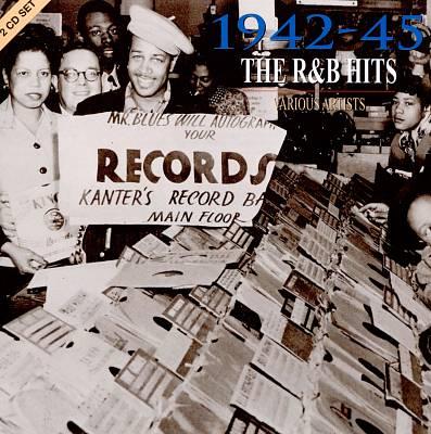 1942-45: The R&B Hits