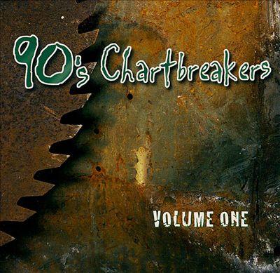 90's Chartbreakers, Vol. 1
