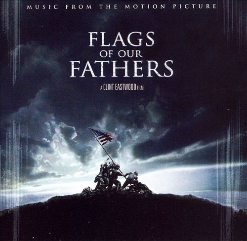 Flags of Our Fathers [Music from the Motion Picture]