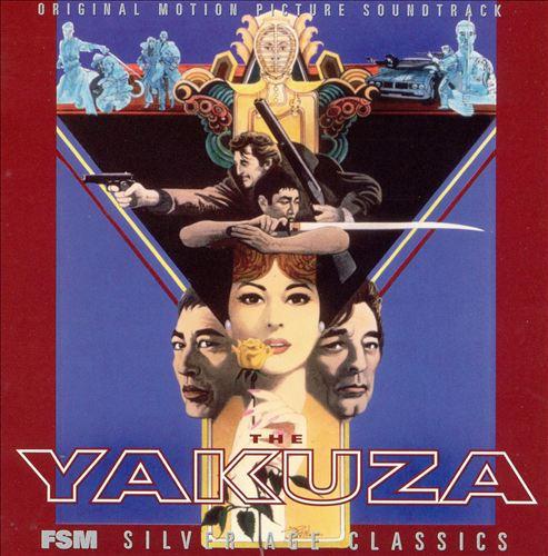 The Yakuza [Original Motion Picture Soundtrack]
