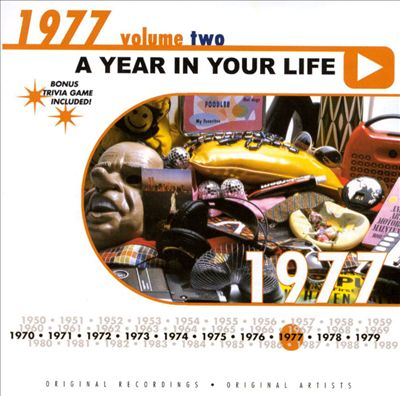 A Year in Your Life: 1977, Vol. 2