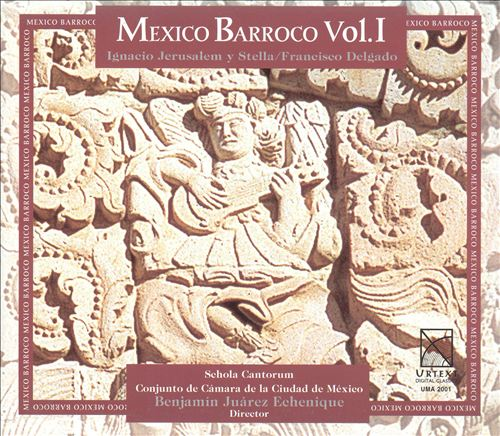 Mexico Barroco, Vol. 1
