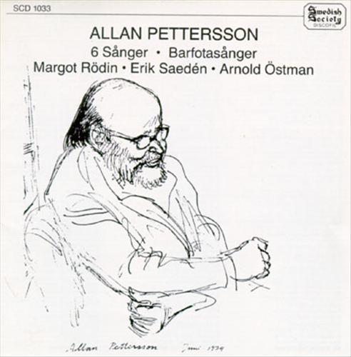 Allan Pettersson: 6 Sånger; Barfotasånger