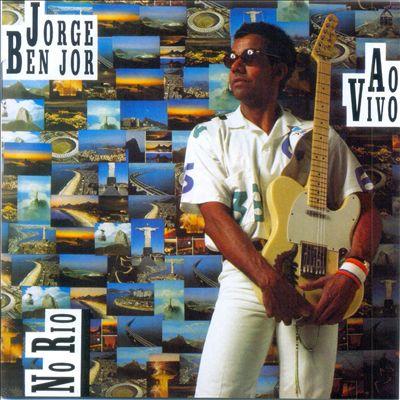 Jorge Benjor [Ao Vivo no Rio]