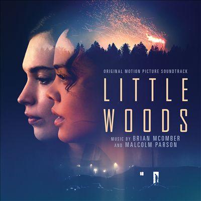 Little Woods [Original Motion Picture Soundtrack]