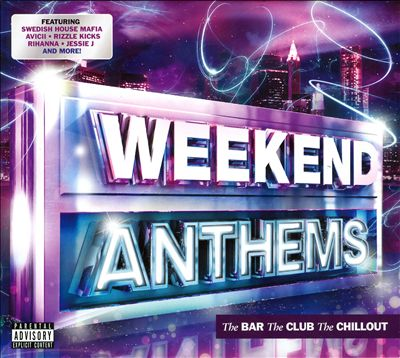 Weekend Anthems 2012