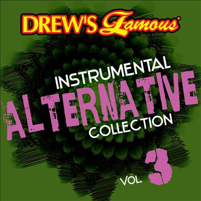 Drew's Famous Instrumental Alternative Collection, Vol. 3