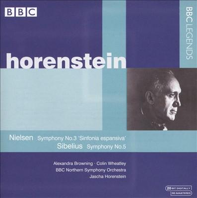 "Nielsen: Symphony No. 3 ""Sinfonia espansiva""; Sibelius: Symphony No. 5"