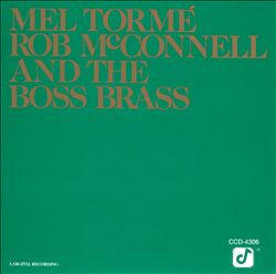 Mel Tormé, Rob McConnell and the Boss Brass