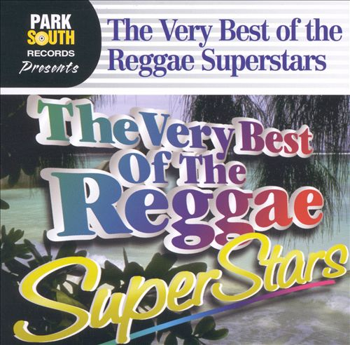 The Best of Reggae Superstars
