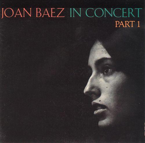Joan Baez in Concert, Pt. 1