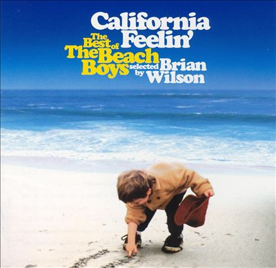 California Feelin': Best of the Beach Boys