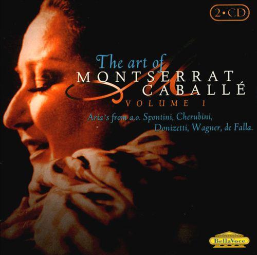 Art of Montserrat Caballé, Vol. 1