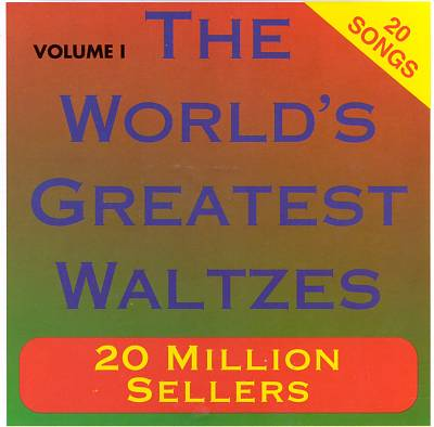 The World's Greatest Waltzes, Vol. 1