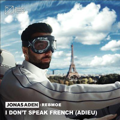 I Don't Speak French (Adieu)
