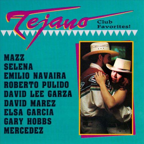 Tejano Club Favorites