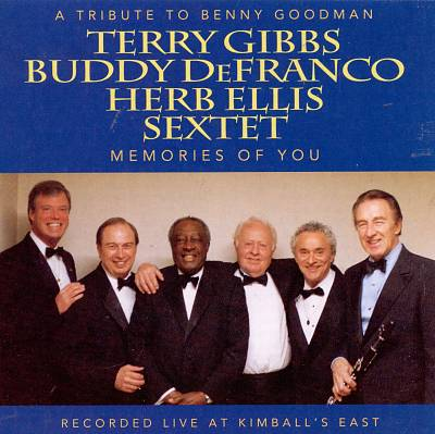 Tribute to Benny Goodman: Memories of You