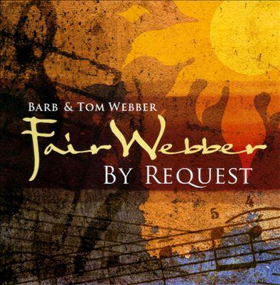 Fair Webber by Request