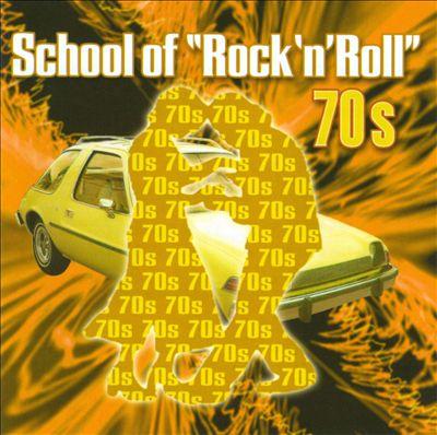 """School of """"Rock 'n' Roll"""": 70s"""