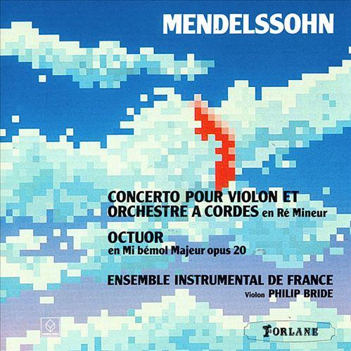 Mendelssohn: String Octet / Violin Concerto in D minor