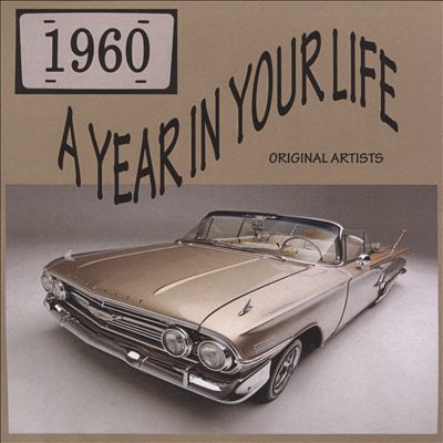 A Year in Your Life: 1960