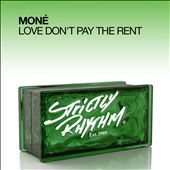 Love Don't Pay the Rent