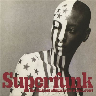 Superfunk: The Funkiest Album in the World...Ever!