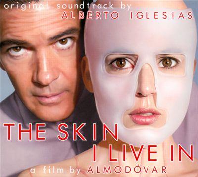 The Skin I Live In [Original Motion Picture Soundtrack]