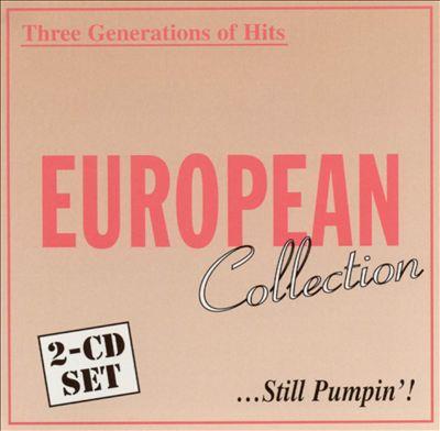 European Collection: Still Pumpin'