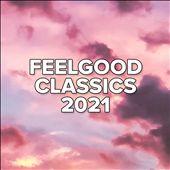 Feelgood Classics 2021