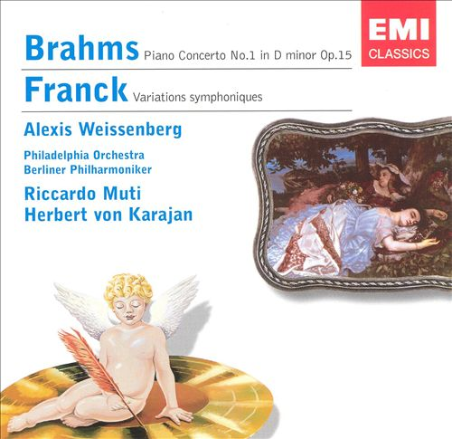 Brahms: Piano Concerto No. 1; Franck: Variations symphoniques