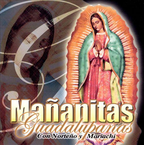 Mananitas Guadalupanas Con Norteno y Mariachi