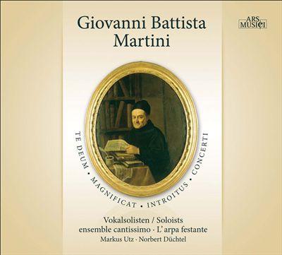 Giovanni Battista Martini: Te Deum; Magnificat: Introitus; Concerti