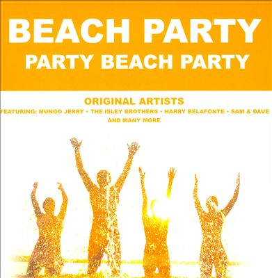 Beach Party: Party Beach Party