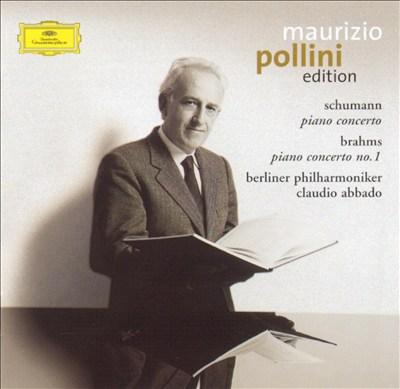 Schumann: Piano Concerto, Op. 54; Brahms: Piano Concerto, Op. 15