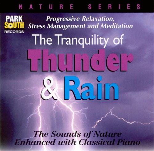 Thunder & Rain (with Sounds of Nature)