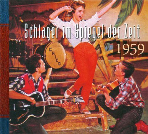 Schlager Im Spiegel Der Zeit 1959