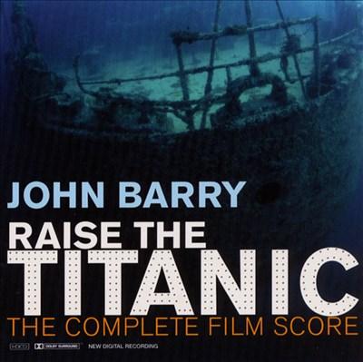 Raise the Titanic (Complete Film Score)