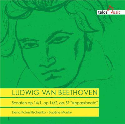"Ludwig van Beethoven: Sonaten, Opp. 14/1, 14/2, 56 ""Appassionata"""