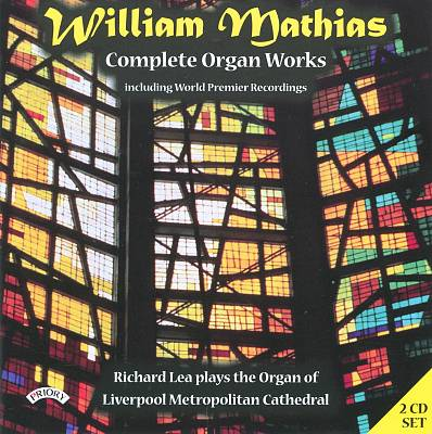 William Mathias: Complete Organ Works