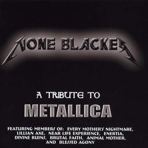 Metallica Tribute: None Blacker
